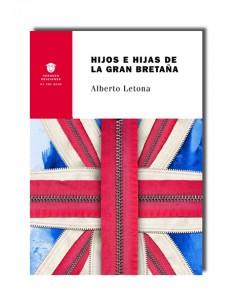 """""""Hijos e hijas de la Gran Bretaña"""" de Alberto Letona"""