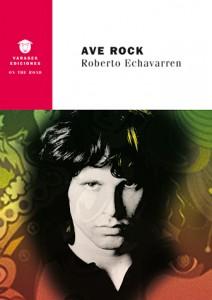 AVE ROCK de Roberto Echavarren