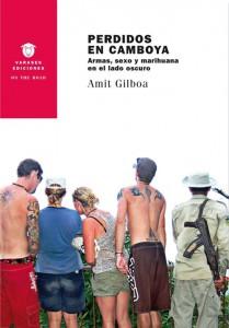 Perdidos en Camboya de Amit Gilboa