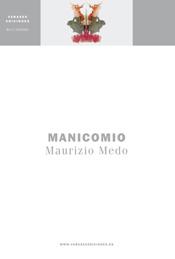 MANICOMIO de Maurizio Medo en el blog de Eduardo Moga