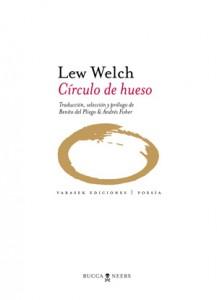 Lew Welch, el poeta beat que se perdió en los bosques