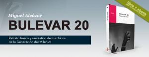 Bulevar 20 | Miguel Alcázar