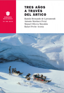 Ramón Larramendi y las expediciones Árticas