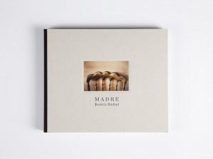 «MADRE» Fotolibro de Beatriz Ruibal