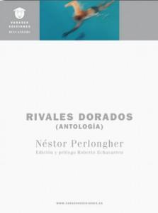 RIVALES DORADOS. Antología de Néstor Perlongher