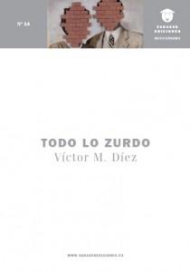 Todo lo zurdo – Victor M. Díez