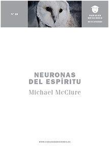 Neuronas del espíritu – Michael McClure