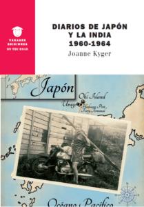 Diarios de Japón y La India 1960-1964 – Joanne Kyger