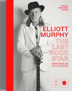 The Last Rock Star – Elliott Murphy
