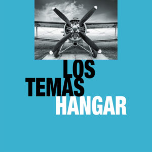 Hangar – Los Temas (vinilo o CD)