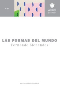 Las formas del mundo – Fernando Menéndez